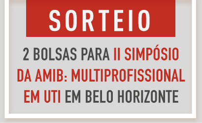 SORTEIO   2 bolsas para II Simpósio da AMIB: Multiprofissional em UTI